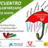 Este fin de semana se celebra el V Encuentro Andaluz de Voluntariado a favor de la sensibilización, el acompañamiento y el cuidado de los voluntariados