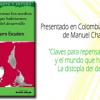 """El nuevo libro de Manuel Chaparro, profesor de la Facultad de Comunicación de la Universidad de Málaga, """"Claves para repensar los medios y el mundo que habitamos. La distopía del desarrollo"""", es presentado en Colombia"""