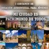 El Certamen de Creación Audiovisual de Córdoba 'Mi Ciudad es Patrimonio de Todos' persigue concienciar a la ciudadanía sobre el valor del patrimonio
