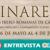 Las IV 'Fiestas Iberorromanas' del yacimiento arqueológico de Cástulo, en Linares, ponen en valor sus más de 4.000 años de historia con recreaciones y actividades