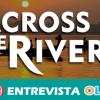 El documental andaluz 'Across the Rivers' aborda la relación cultural, social, económica y ambiental de los seres humanos con los ríos