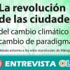 Las jornadas 'La Revolución de las Ciudades' sobre cambio de paradigma celebradas en Málaga definen las ciudades como el mejor ámbito de transformación