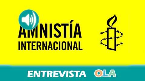 Francisco Maroto (Amnistía Internacional Andalucía): «Queremos reconocer la importante labor de hombres y mujeres que trabajan por la defensa de los Derechos Humanos»