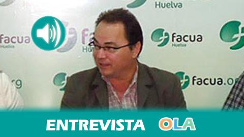 «El proyecto de ley para la contratación hipotecaria, además de blindar la transparencia, va a aumentar las sanciones»Francisco Javier Camacho, responsable de la Oficina de Vicepresidencia de la Junta de Andalucía en Huelva