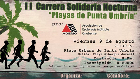 La II Carrera Solidaria Nocturna «Playas de Punta Umbría» se celebra a beneficio de la Asociación de Esclerosis Múltiple onubense