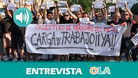 «La Bahía de Cádiz está sufriendo desde hace más de 40 años un desmantelamiento industrial brutal que lleva a la exclusión social y al desempleo», José Antonio Fernández, Plataforma de Parados del Metal