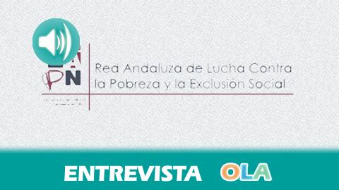 «Hoy, en Andalucía, se pasa hambre», Manuel Sánchez, presidente de la Red Andaluza de Lucha contra la Pobreza y la Exclusión Social