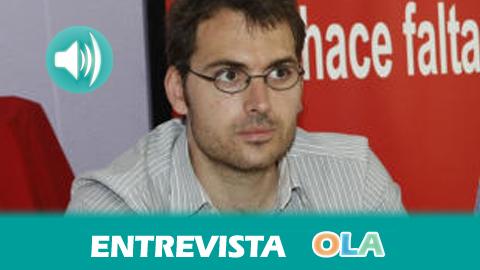 «El ejecutivo andaluz es un gobierno de resistencia pero no de izquierdas», Toni Valero, secretario de Organización de IU en Andalucía
