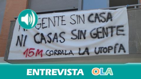 «Si no hay una solución para la Corrala Utopía las protestas se endurecerán hasta que se alcance una solución justa y digna para las familias», Juanjo García, portavoz de la Corrala Utopía