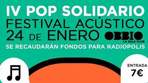 El IV Festival de Música Pop Solidario se celebrará en la localidad de Sevilla el próximo viernes 24 de enero en beneficio de la emisora ciudadana Radiópolis