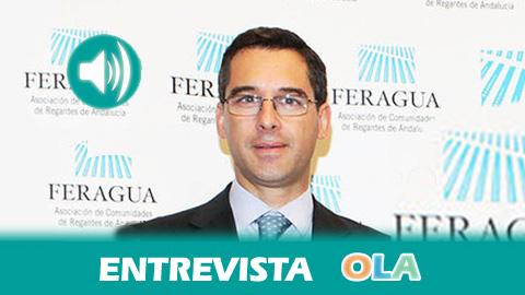 «La nueva tarifa eléctrica que se aplica a los cultivos de regadío desde agosto amenaza la viabilidad de muchas explotaciones andaluzas», Pedro Parias, secretario general de FERAGUA