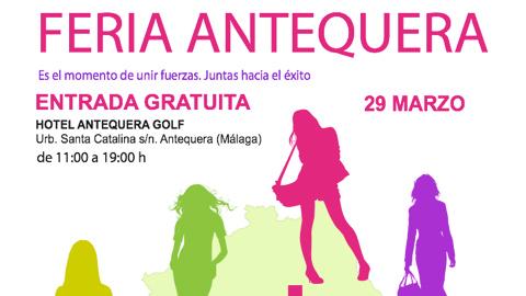 Antequera acoge la Feria de Muestras de Mujeres Empresarias y Emprendedoras de Málaga y provincia con el objetivo de fomentar el emprendimiento