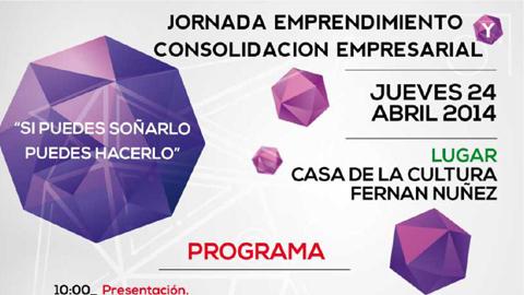 """La Casa de la Cultura de Fernán Núñez acoge el próximo jueves 24 de abril una jornada sobre emprendimiento y consolidación empresarial bajo el lema """"Si puedes soñarlo puedes hacerlo"""""""