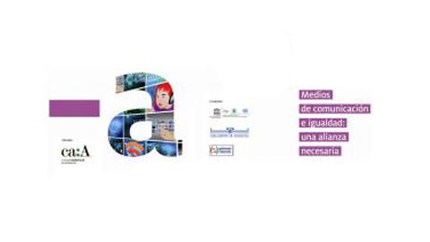 El Consejo Audiovisual de Andalucía organiza las jornadas «Medios de comunicación e igualdad: una alianza necesaria» para la promoción del papel de las mujeres en la sociedad