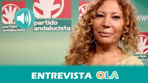 «Nos gustaría más pronunciación y más contundencia ante la reforma electoral y no tanta tibiezas y compromisos», Pilar Távora, cabeza de lista para las Elecciones Europeas del Partido Andalucista