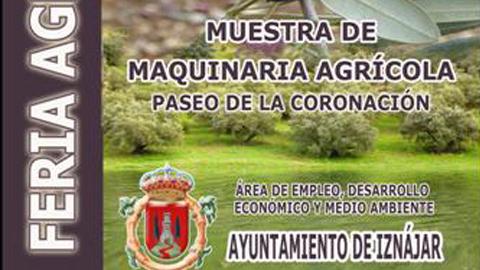La Feria Agrícola de Iznájar se celebrará el último sábado de mayo con el objetivo de exponer productos y servicios utilizados en el sector agrícola