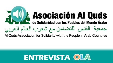 «Los palestinos que viven en Andalucía siguen la situación que se está viviendo en Israel con indignación, desesperanza y rebeldía», Javier Díaz, técnico de la Asociación Al-Quds de solidaridad con los Pueblos del Mundo Árabe