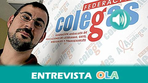 «Hay un retroceso en el reconocimiento de los derechos LGTB aunque haya más visibilidad y reconocimiento del colectivo», Antonio Ferre, presidente de Andalucía Diversidad LGTB