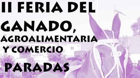 Del 24 al 26 de octubre los vecinos y vecinas de Paradas van a disfrutar de la II Feria del Ganado, Agroalimentaria y Comercial, uno de los eventos pioneros y más antiguos de Andalucía