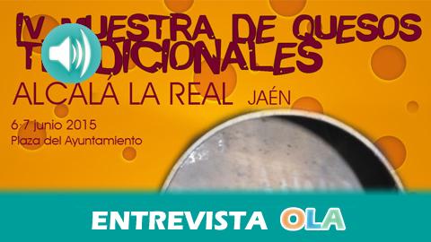 """""""La Muestra de Quesos Tradicionales pone en valor nuestra industria ganadera y los quesos producidos con leche autóctona de la sierra"""", Monserrat Moyano, concejal Agricultura en funciones Alcalá la Real (Jaén)"""