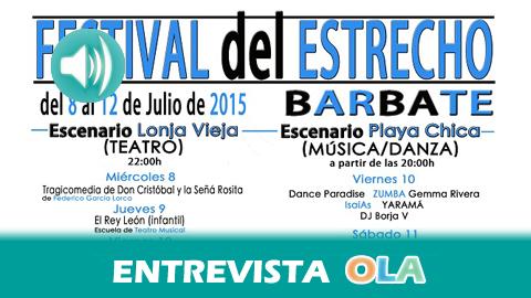 «El 'Festival del Estrecho' nace para estrechar lazos y lanzar puentes con nuestro vecino de enfrente, con la cultura marroquí y africana», Sergio Román, delegado de cultura de Barbate (Cádiz)