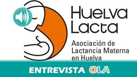 """""""Pedimos que no se pueda discriminar a las madres y a los bebés por comer en cualquier sitio y que haya figuras especializadas en lactancia en la sanidad pública"""", Marta Riestra, asesora de Huelva Lacta"""