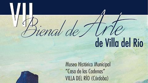"""La localidad cordobesa de Villa del Río celebra su VII Bienal de Arte en el Museo Histórico Municipal """"Casa de las Cadenas"""", un acontecimiento donde se acogerán pinturas, esculturas y fotografías artísticas"""