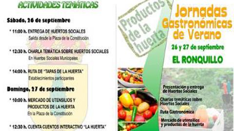 El municipio sevillano de El Ronquillo organiza sus jornadas gastronómicas de verano durante el 26 y 27 de septiembre, para promocionar los productos típicos de la tierra y fomentar los huertos sociales