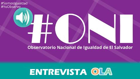 Una plataforma virtual en El Salvador permite el seguimiento y control en la aplicación de la Ley de Igualdad, Equidad y Erradicación de la Discriminación contra las Mujeres, aprobada en 2011