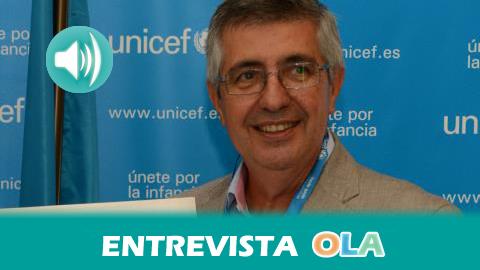 """""""Todos los agentes municipales que tratan materias diferentes deben coordinarse para crear planes trasversales y prioritarios para la infancia"""", Ricardo García Pérez, presidente de UNICEF Comité Andaluz"""