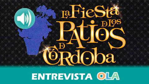 """""""Con estas rutas por los Patios en Navidad se intenta que los visitantes que se acerquen a la ciudad conozcan las riquezas de Córdoba"""", Manuel Escudero, Delegación de Promoción de la Ciudad – Córdoba"""