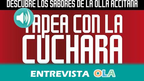 """""""La iniciativa 'Tapea con la cuchara' busca recuperar los platos típicos de la comarca de Guadix y generar actividad económica en la zona"""", Iván López, concejal de Turismo – Guadix (Granada)"""
