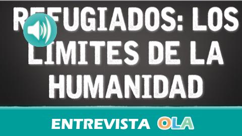 Refugiados, los límites de la humanidad. Un reportaje sobre la vida de las personas que huyen de la guerra y el camino hasta llegar a Andalucía y sobre las historias que se encierran tras las cifras