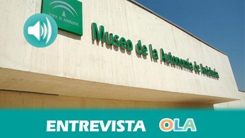 """""""La labor del Museo, que cumple 10 años, es acercar a todo el mundo la historia reciente de Andalucía y crear un espacio único de aprendizaje y experiencia"""", Paloma Cano, Museo de la Autonomía de Andalucía"""