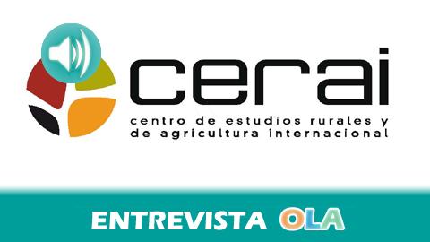 """""""El único futuro que puede haber en la alimentación está basado en el modelo agroecológico, familiar y sostenible, todo los demás son modelos cortoplacistas"""", Jorge Cavero, director de CERAI"""