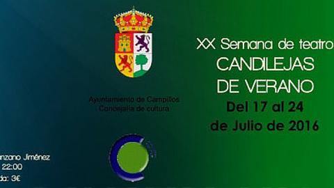 La localidad malagueña de Campillos acoge hasta el 24 de julio la vigésima edición de su Semana de Teatro bajo el título de 'Candilejas de Verano 2016' con un programa de actuaciones a cargo de cuatro compañías