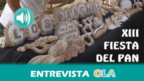 La Fiesta del Pan y la Muestra de Artesanía de Los Pánchez, en Fuente Obejuna, pone en valor la calidad y profesionalidad de los panaderos y artesanos locales