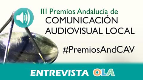 Los premios 'Andalucía de Comunicación Audiovisual Local 2016' reconocen el trabajo y el valor estratégico de los medios audiovisuales municipales y comunitarios