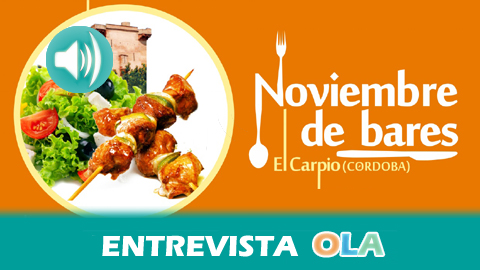 El Carpio pone en valor la calidad y gran variedad de su cocina tradicional a través de un mes de tapas, pinchos, raciones y guisos en 'Noviembre de Bares'