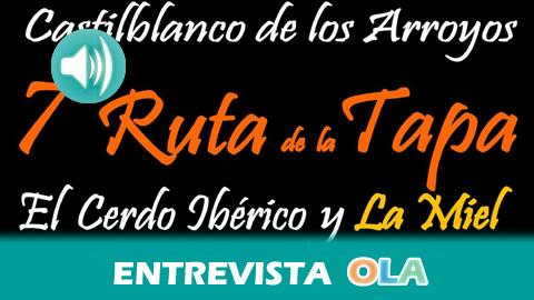 Castilblanco de los Arroyos homenajea este fin de semana a dos de sus sectores económicos más importantes con la celebración de la Ruta de la Tapa del Cerdo Ibérico y la Miel