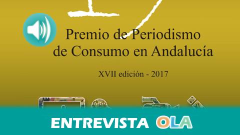 UCE-UCA mantiene abierta la convocatoria de la XVII Edición del Premio Periodismo de Consumo de Andalucía hasta el próximo 3 de marzo para medios impresos y digitales