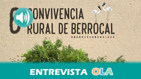 La VI Convivencia Rural de Berrocal pone en valor la forma de vida tradicional de las aldeas de la cuenca minera de Huelva con un amplio abanico de actividades