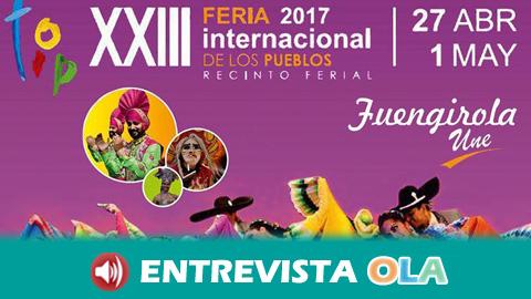 La XXIII 'Feria Internacional de los Pueblos de Fuengirola' muestra la gastronomía, el folclore y la cultura de más de 30 nacionalidades residentes en el municipio