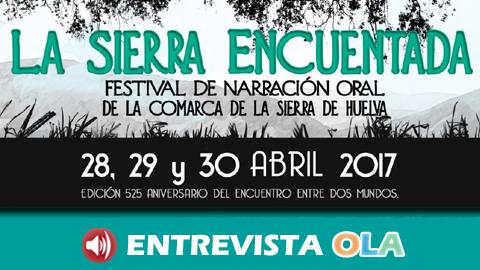 """El Parque Natural Sierra de Aracena y Picos de Aroche se llena de narraciones fantásticas con el II Festival de Narración Oral: """"La Sierra Encuentada"""""""