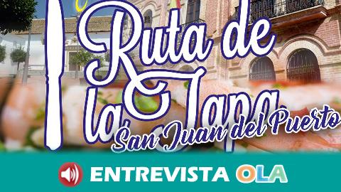 San Juan del Puerto celebra su I Ruta de la Tapa con platos originales que ponen en valor la gastronomía local