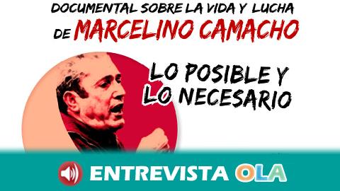 El documental 'Lo posible y lo necesario' relata la vida y la lucha del sindicalista Marcelino Camacho