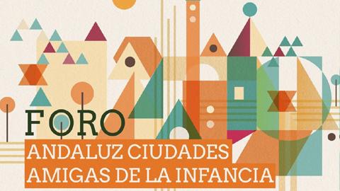 Vera participa en el II Foro Andaluz de Ciudades Amigas de la Infancia junto a otros 71 municipios