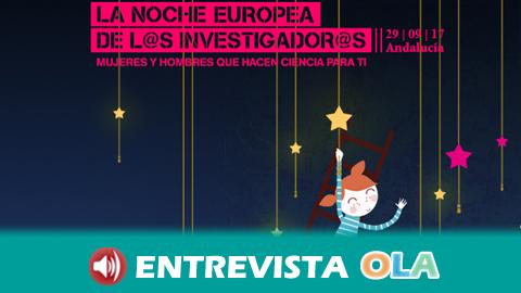 La Noche Europea de los Investigadores acerca la ciencia a la ciudadanía con más de 500 actividades en toda Andalucía