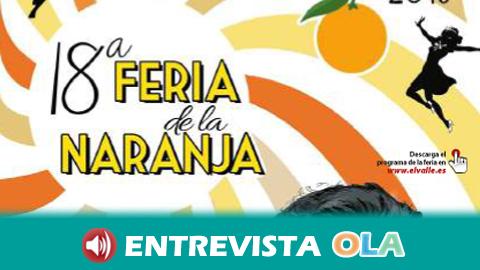La Feria del Cítrico y Festival de la Naranja de El Valle pone en valor el producto más característico del Valle de Lecrín