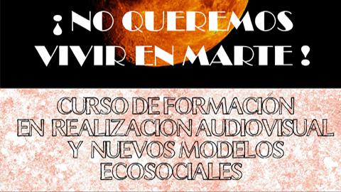 """EMA-RTV inicia el proyecto formativo audiovisual """"No queremos vivir en Marte"""" para reflexionar sobre los procesos de transición ecológica, económica y social en Andalucía"""